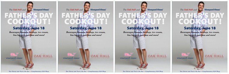 Oak Hall & Vineyard Vines host Father's Day Cookout 6/18/11