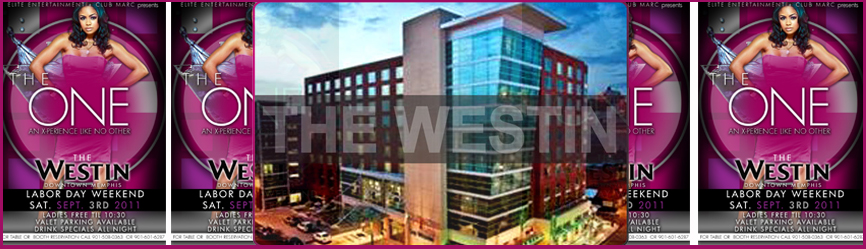 """""""THE ONE"""" RETURNS TO THE WESTIN!"""