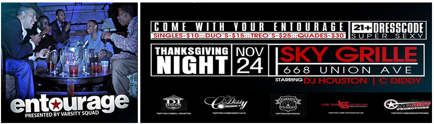 Grab your Entourage | Party with Varsity Squad 11.24.11