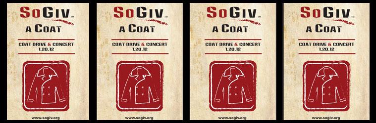 SoGiv A Coat: Coat Drive and Benefit Concert 1.20.12