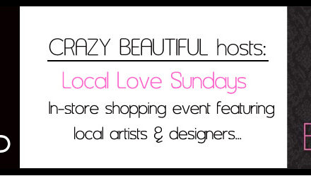Crazy Beautiful | Local Love Sundays