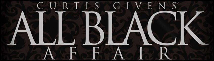 Curtis Givens' All Black Affair 11.23.2012