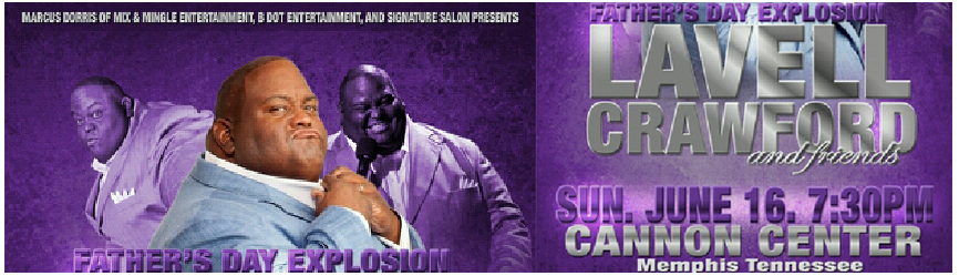 Lavell Crawford and Friends: Father's Day Explosion