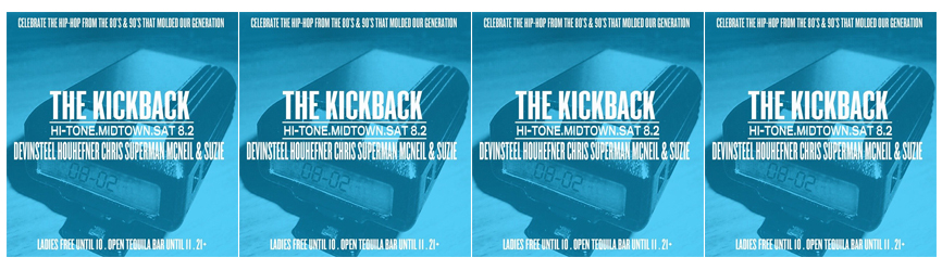 The #KickBack at The Hi-Tone 8.2.14