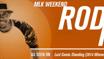 MLK Weekend Starring Rod Man at Chuckles 1/15-1/17