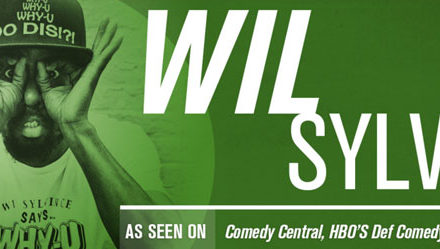 The Super Cold Comedy Party starring Wil Sylvince 2/4 – 2/7