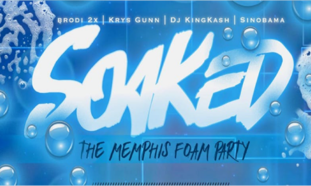 SOAKED : The Memphis Foam Party
