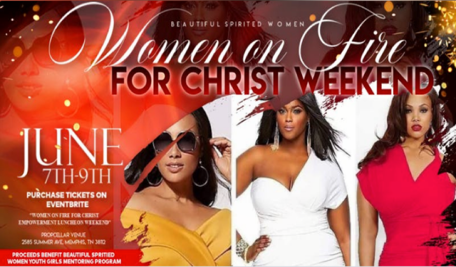 Women On Fire For Christ Empowerment Luncheon Weekend